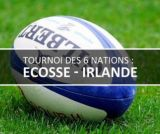 Tournoi des VI Nations : Ecosse / Irlande