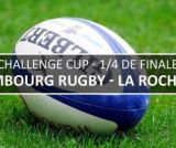 Challenge Cup : Edimbourg (Gbr) / La Rochelle (Fra)