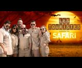 Les Touristes : Mission Safari