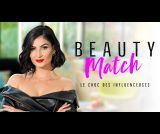 Beauty Match, le c...